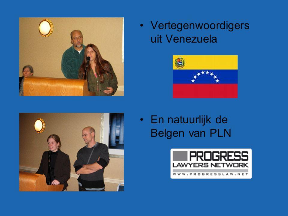 Vertegenwoordigers uit Venezuela En natuurlijk de Belgen van PLN