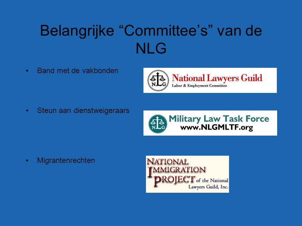 Belangrijke Committee's van de NLG Band met de vakbonden Steun aan dienstweigeraars Migrantenrechten