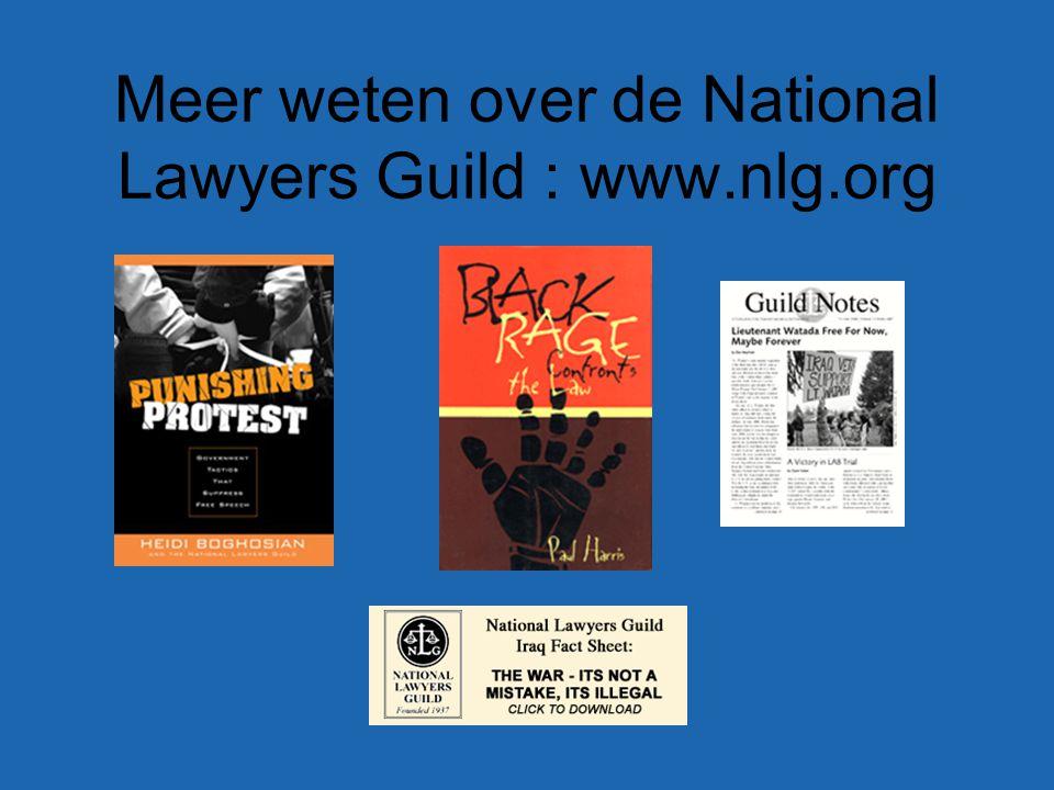 Meer weten over de National Lawyers Guild : www.nlg.org