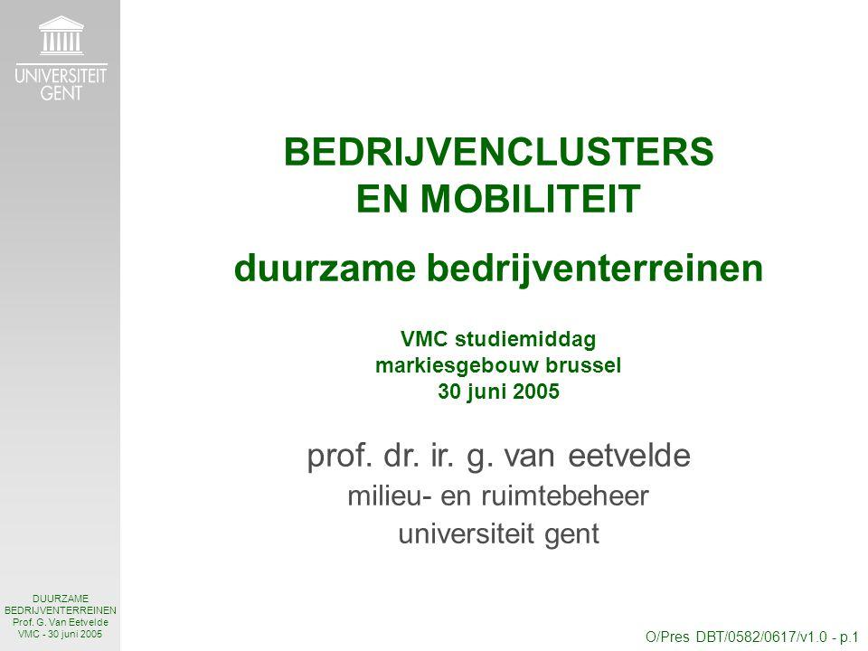 O/Pres DBT/0582/0617/v1.0 - p.1 DUURZAME BEDRIJVENTERREINEN Prof.