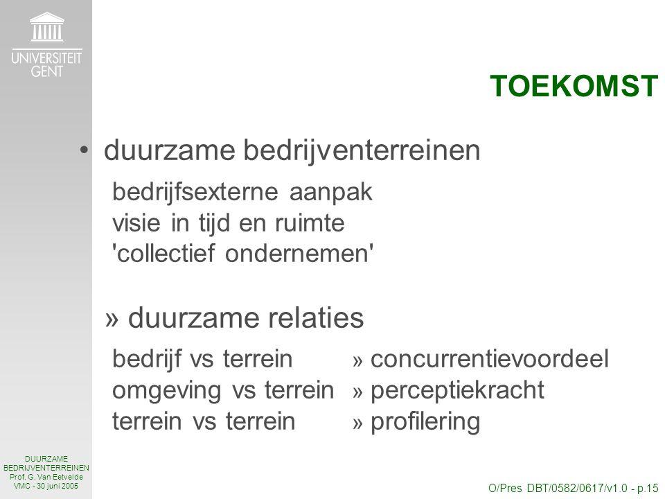 O/Pres DBT/0582/0617/v1.0 - p.15 DUURZAME BEDRIJVENTERREINEN Prof.
