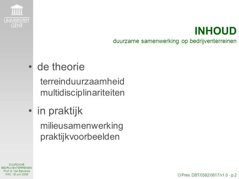 O/Pres DBT/0582/0617/v1.0 - p.2 DUURZAME BEDRIJVENTERREINEN Prof.