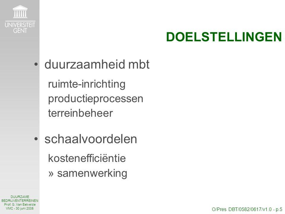 O/Pres DBT/0582/0617/v1.0 - p.5 DUURZAME BEDRIJVENTERREINEN Prof.