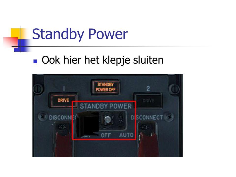 Standby Power Ook hier het klepje sluiten