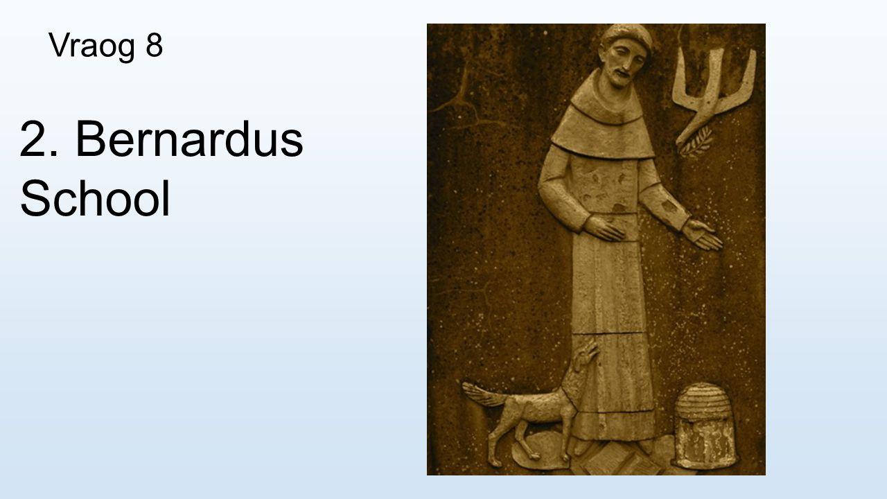 Vraog 8 2. Bernardus School
