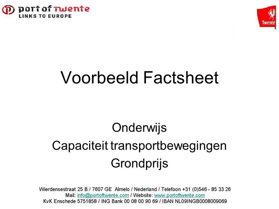 Voorbeeld Factsheet Onderwijs Capaciteit transportbewegingen Grondprijs