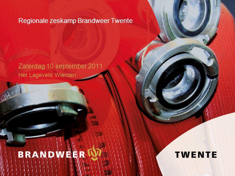 Regionale zeskamp Brandweer Twente Zaterdag 10 september 2011 Het Lageveld Wierden