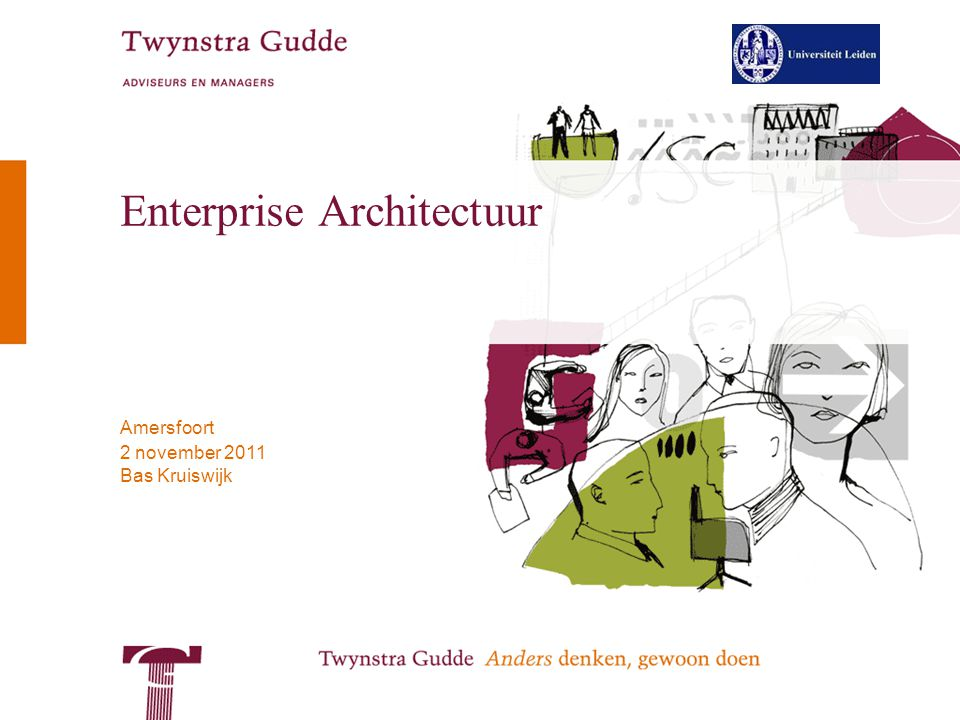 © Twynstra Gudde | Universiteit Leiden 2-11-2011 Enterprise Architectuur 22 TOGAF The Open Group 1 Architecture Framework –Architecture Development Method (ADM) –An iterative sequence of steps to develop an enterprise-wide architecture –The Enterprise Continuum –During application of the ADM, assets are created or drawn from existing assets, used, modified and returned to the virtual repository that is the Enterprise Continuum –Resource Base –During application of the ADM, processes, templates, checklists and other items from the Resource Base are deployed as methods to develop the architecture The Open Group is a vendor-neutral and technology-neutral consortium, whose vision of Boundaryless Information Flow™ will enable access to integrated information, within and among enterprises, based on open standards and global interoperability.
