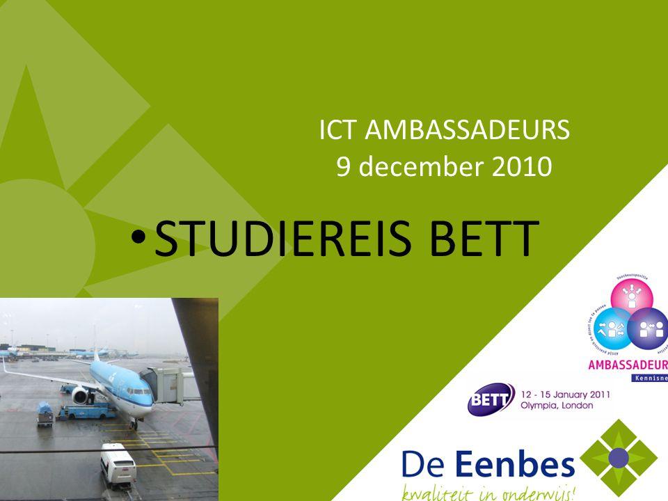 STUDIEREIS BETT ICT AMBASSADEURS 9 december 2010