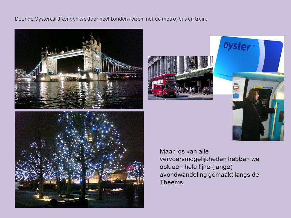 Door de Oystercard konden we door heel Londen reizen met de metro, bus en trein. Maar los van alle vervoersmogelijkheden hebben we ook een hele fijne
