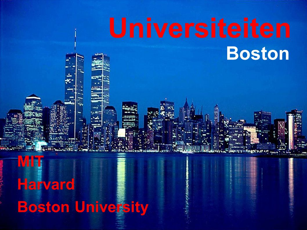Universiteiten MIT Harvard Boston University Boston