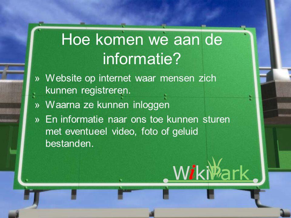 Hoe komen we aan de informatie. »Website op internet waar mensen zich kunnen registreren.