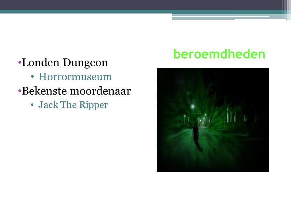 beroemdheden Londen Dungeon Horrormuseum Bekenste moordenaar Jack The Ripper