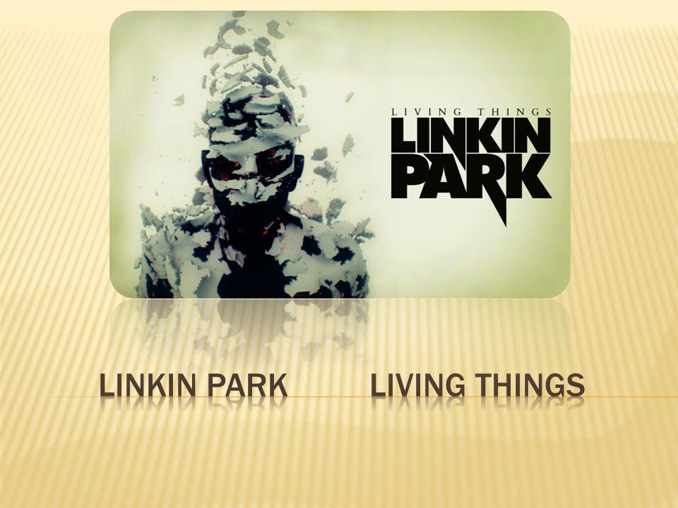  Linkin Park is een band die zich slim oriënteert op de markt, ze zijn niet voor niets een van de grootste bands op dit moment.