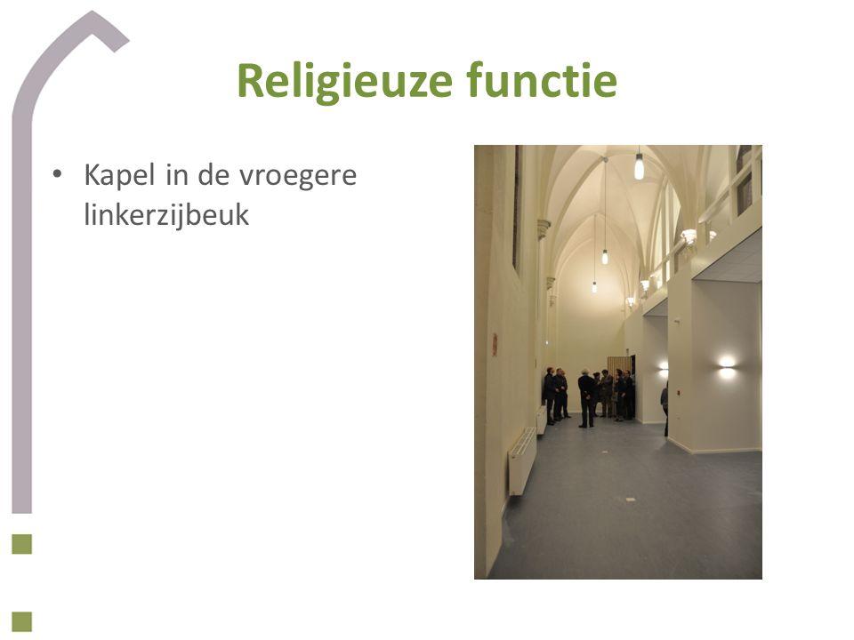 Religieuze functie Kapel in de vroegere linkerzijbeuk