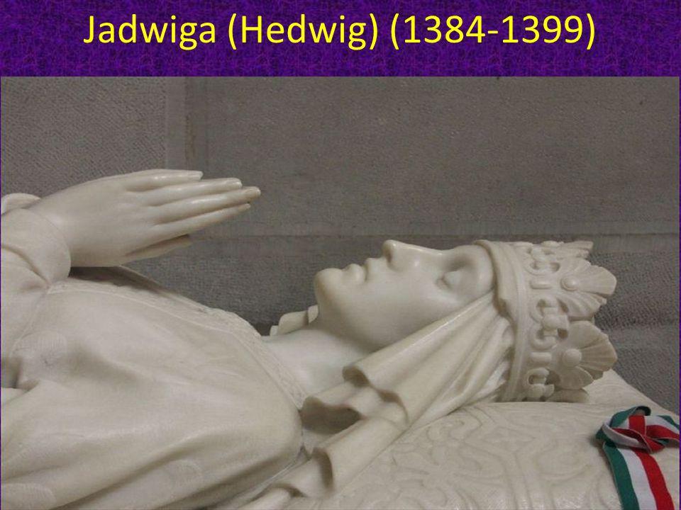 Jadwiga (Hedwig) (1384-1399)