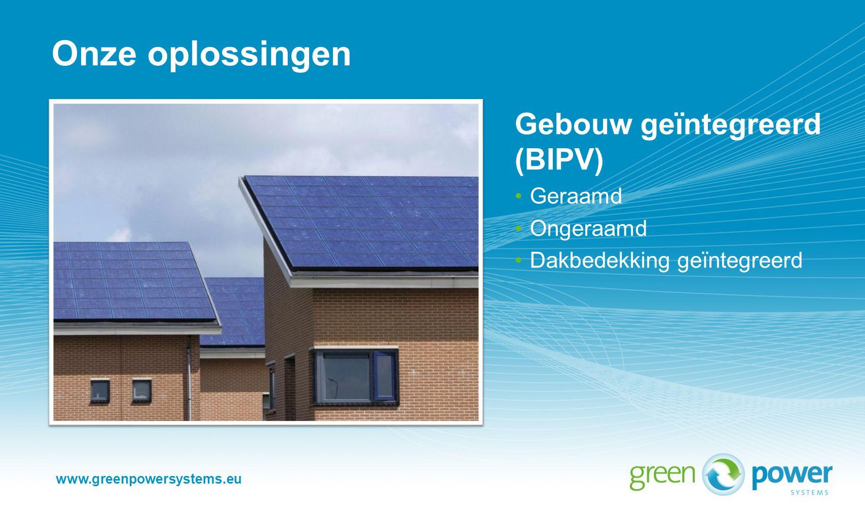 www.greenpowersystems.eu Onze oplossingen Specifieke toepassingen Suntrackers Park & ride loadstation Zonwerende luifels