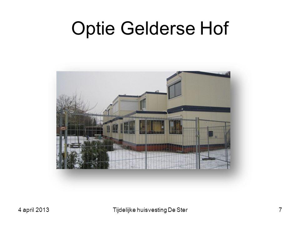 Optie Gelderse Hof 4 april 2013Tijdelijke huisvesting De Ster7