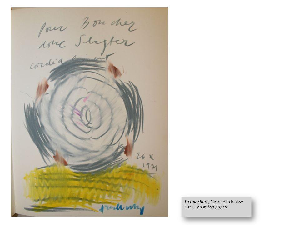 La roue libre, Pierre Alechinksy 1971, pastel op papier La roue libre, Pierre Alechinksy 1971, pastel op papier