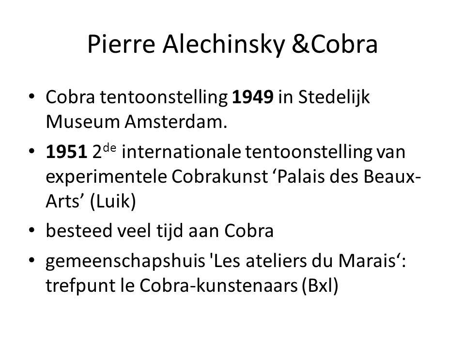 Pierre Alechinsky &Cobra Cobra tentoonstelling 1949 in Stedelijk Museum Amsterdam. 1951 2 de internationale tentoonstelling van experimentele Cobrakun