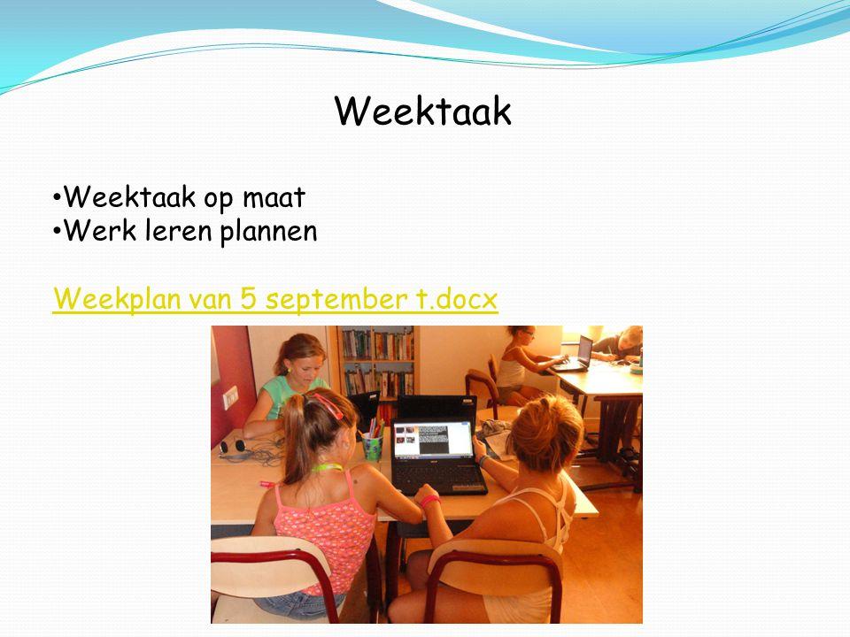 Weektaak Weektaak op maat Werk leren plannen Weekplan van 5 september t.docx