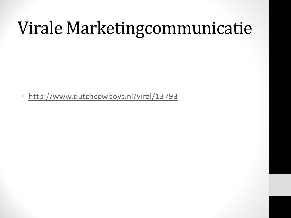 Virale Marketingcommunicatie http://www.dutchcowboys.nl/viral/13793