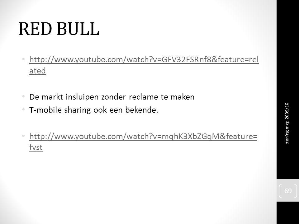 RED BULL http://www.youtube.com/watch?v=GFV32FSRnf8&feature=rel ated http://www.youtube.com/watch?v=GFV32FSRnf8&feature=rel ated De markt insluipen zonder reclame te maken T-mobile sharing ook een bekende.