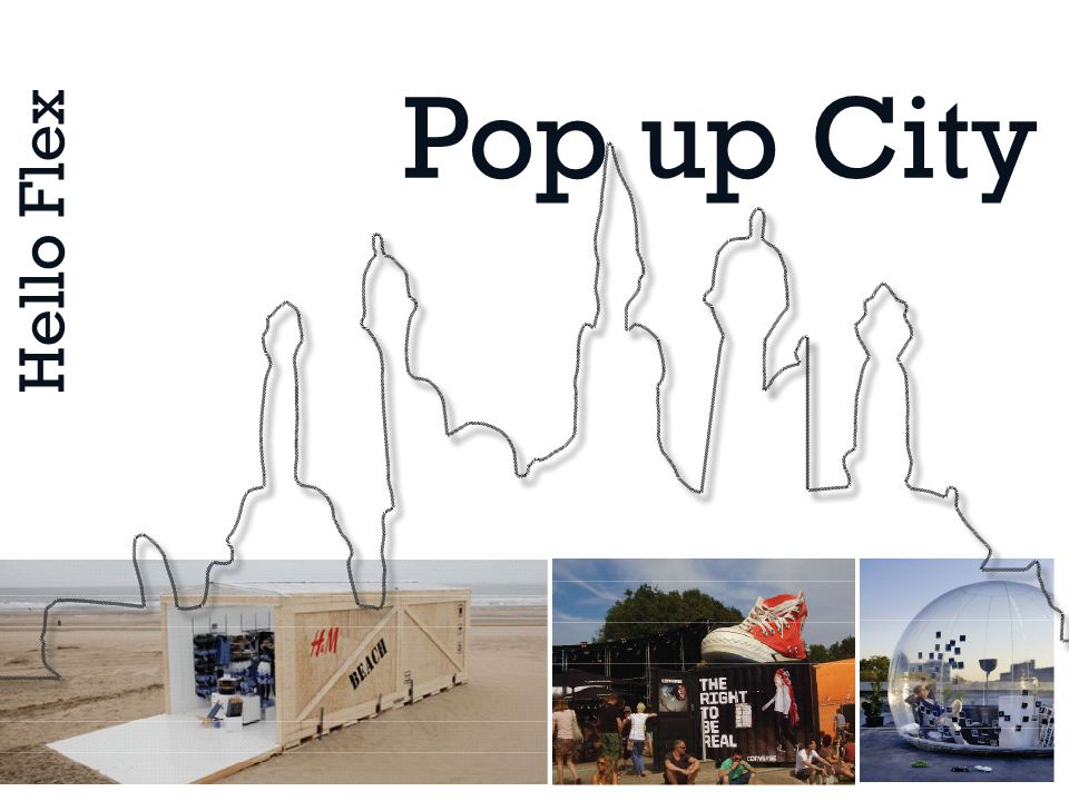 Hello Flex Pop up City