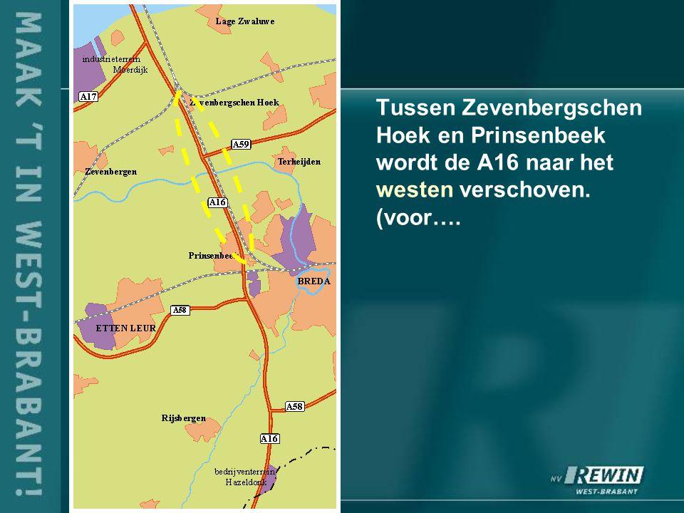 Tussen Zevenbergschen Hoek en Prinsenbeek wordt de A16 naar het westen verschoven. (voor….