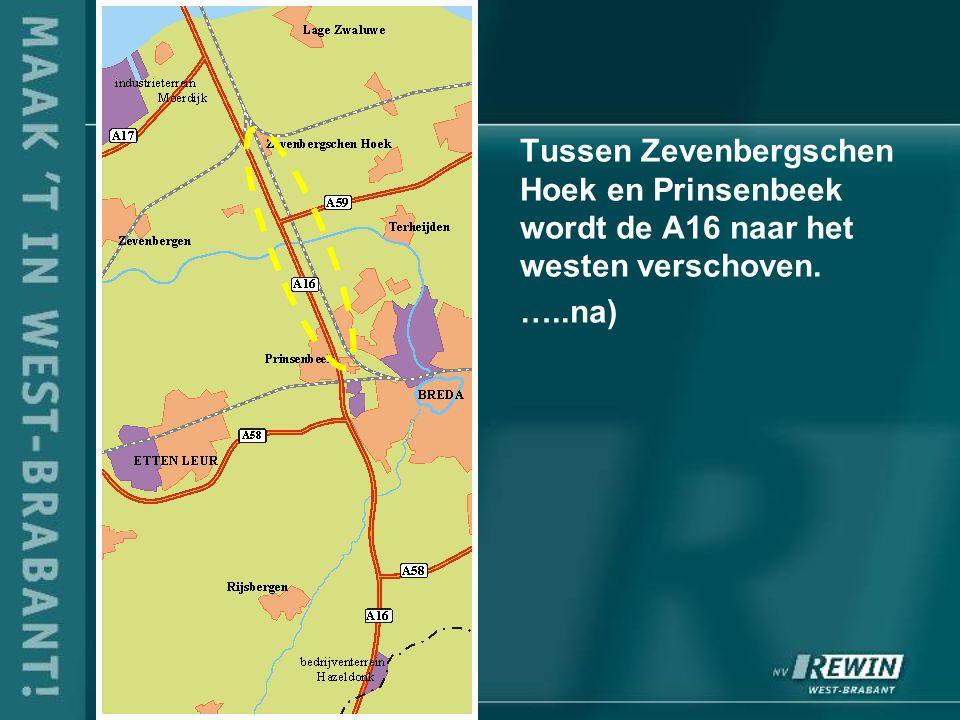 Tussen Zevenbergschen Hoek en Prinsenbeek wordt de A16 naar het westen verschoven. …..na)