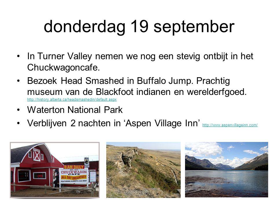 donderdag 19 september In Turner Valley nemen we nog een stevig ontbijt in het Chuckwagoncafe.
