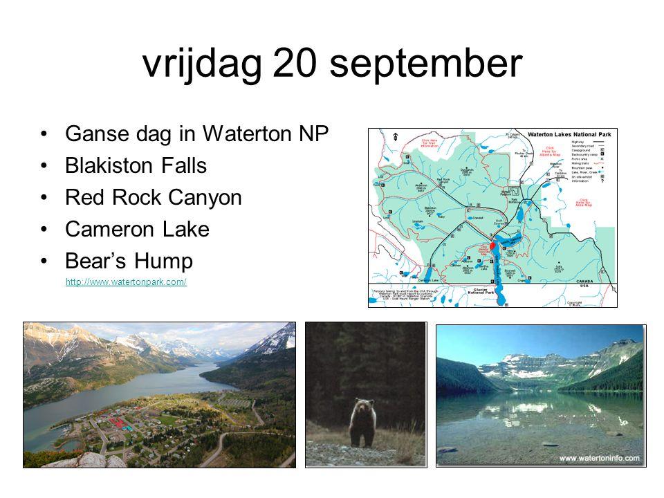 vrijdag 20 september Ganse dag in Waterton NP Blakiston Falls Red Rock Canyon Cameron Lake Bear's Hump http://www.watertonpark.com/