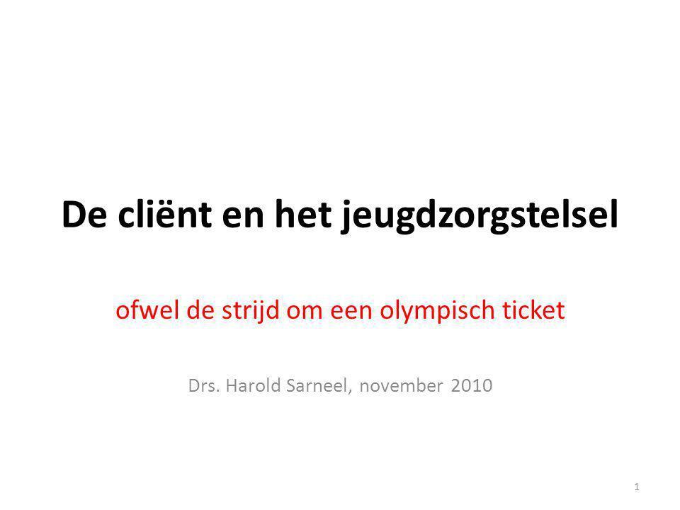 De cliënt en het jeugdzorgstelsel ofwel de strijd om een olympisch ticket Drs.