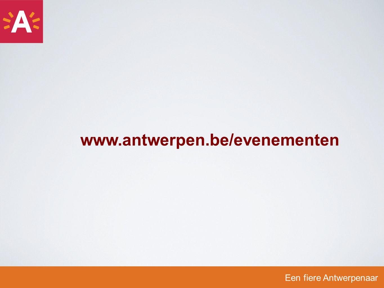 Een fiere Antwerpenaar www.antwerpen.be/evenementen