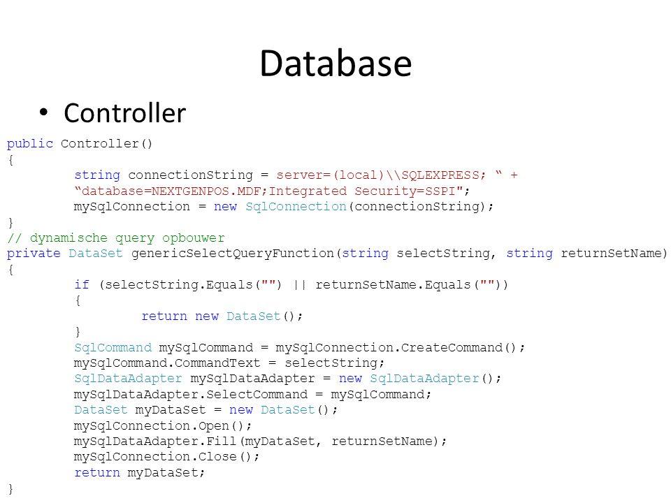 "Database Controller public Controller() { string connectionString = server=(local)\\SQLEXPRESS; "" + ""database=NEXTGENPOS.MDF;Integrated Security=SSPI"