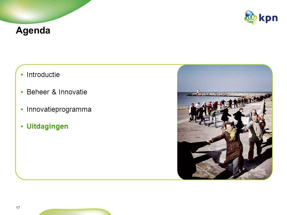 17 Agenda Introductie Beheer & Innovatie Innovatieprogramma Uitdagingen