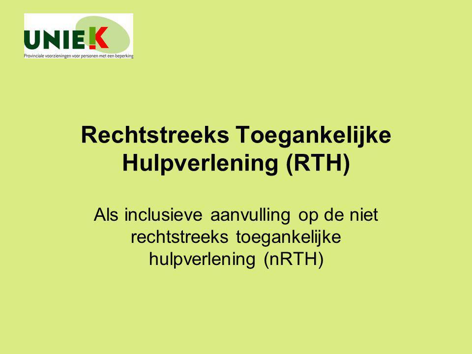 Rechtstreeks Toegankelijke Hulpverlening (RTH) Als inclusieve aanvulling op de niet rechtstreeks toegankelijke hulpverlening (nRTH)