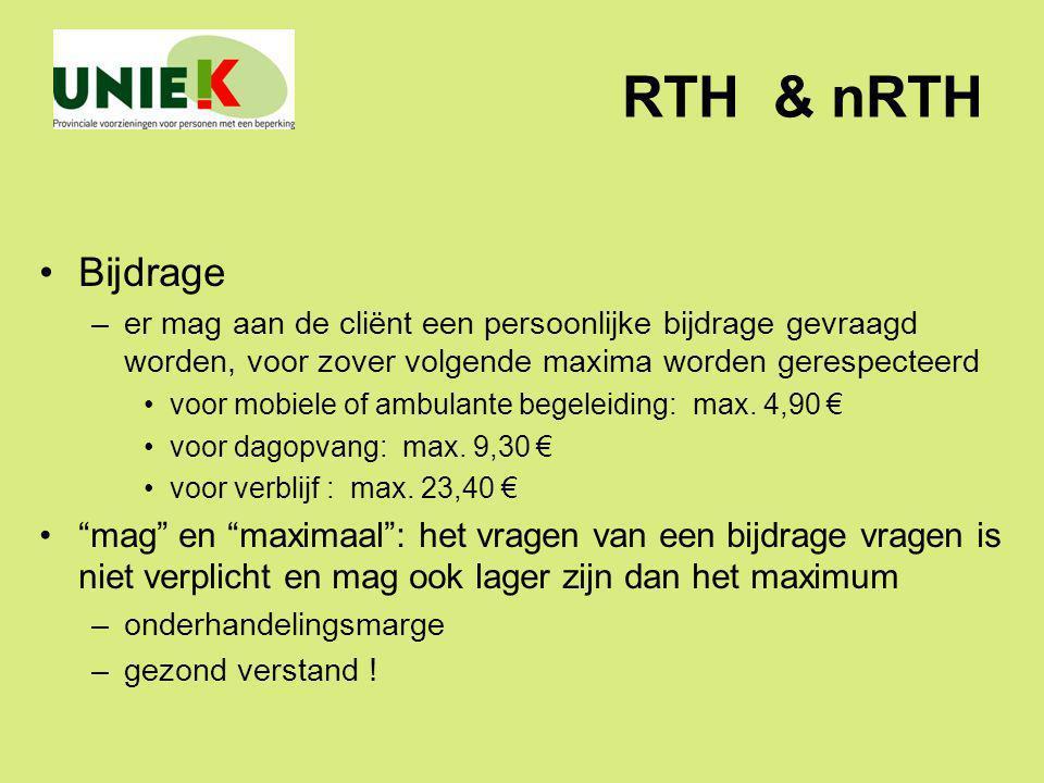 RTH & nRTH Bijdrage –er mag aan de cliënt een persoonlijke bijdrage gevraagd worden, voor zover volgende maxima worden gerespecteerd voor mobiele of a