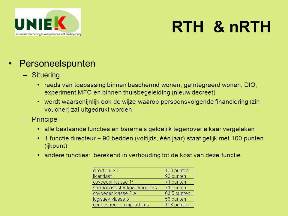 RTH & nRTH Personeelspunten –Situering reeds van toepassing binnen beschermd wonen, geïntegreerd wonen, DIO, experiment MFC en binnen thuisbegeleiding