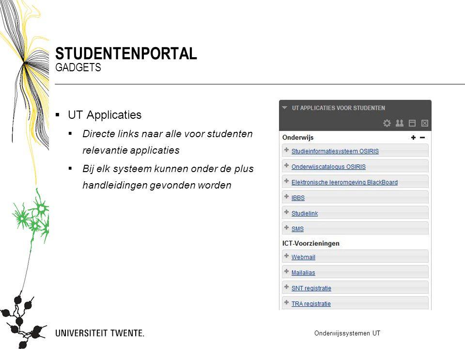  UT Applicaties  Directe links naar alle voor studenten relevantie applicaties  Bij elk systeem kunnen onder de plus handleidingen gevonden worden