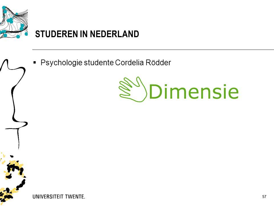 57 STUDEREN IN NEDERLAND 57  Psychologie studente Cordelia Rödder