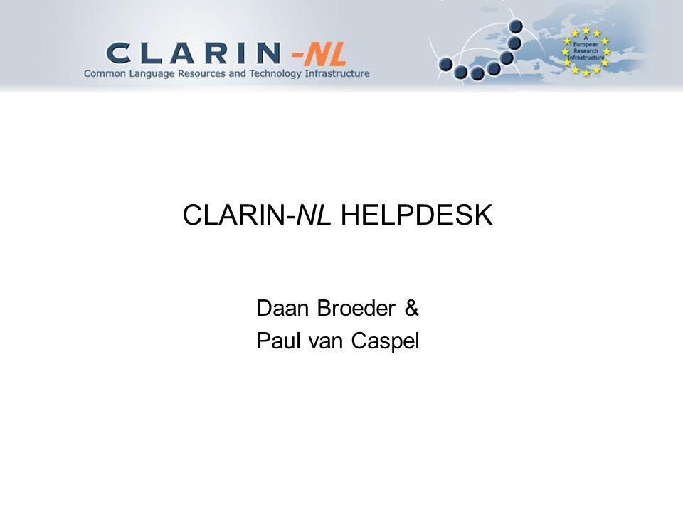Wat is de CLARIN Helpdesk. Het is een punt waar CLARIN-NL subprojecten vragen kunnen stellen mbt.