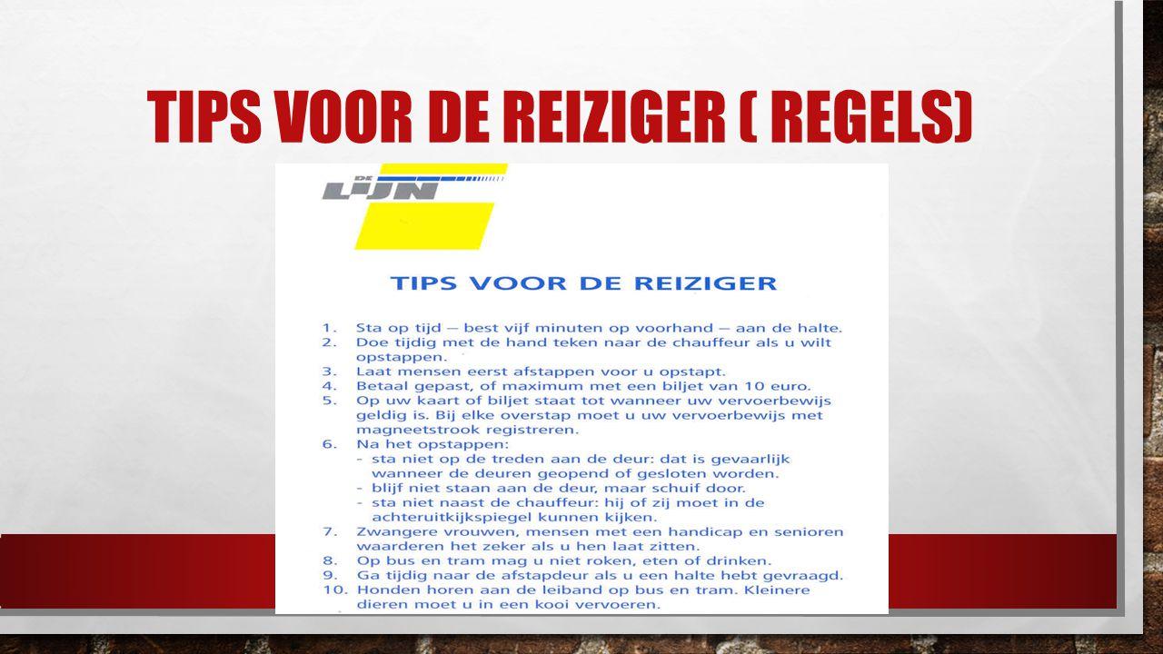 TIPS VOOR DE REIZIGER ( REGELS)