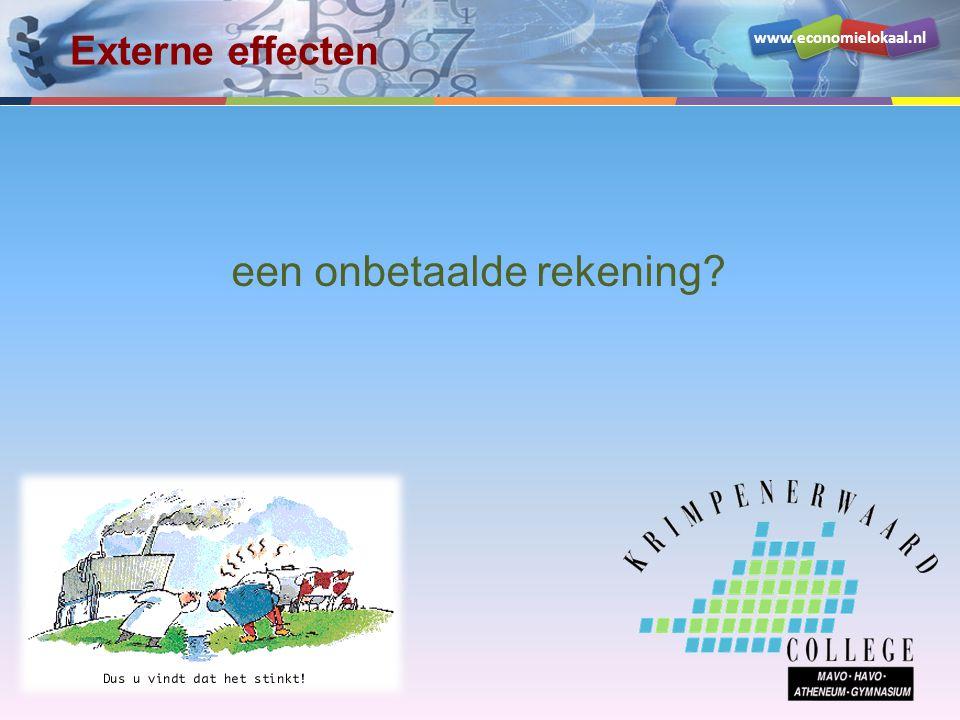 www.economielokaal.nl een onbetaalde rekening? Externe effecten