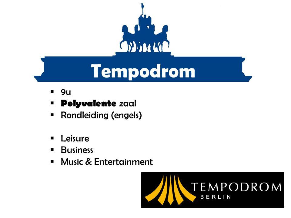Tempodrom  9u  Polyvalente zaal  Rondleiding (engels)  Leisure  Business  Music & Entertainment