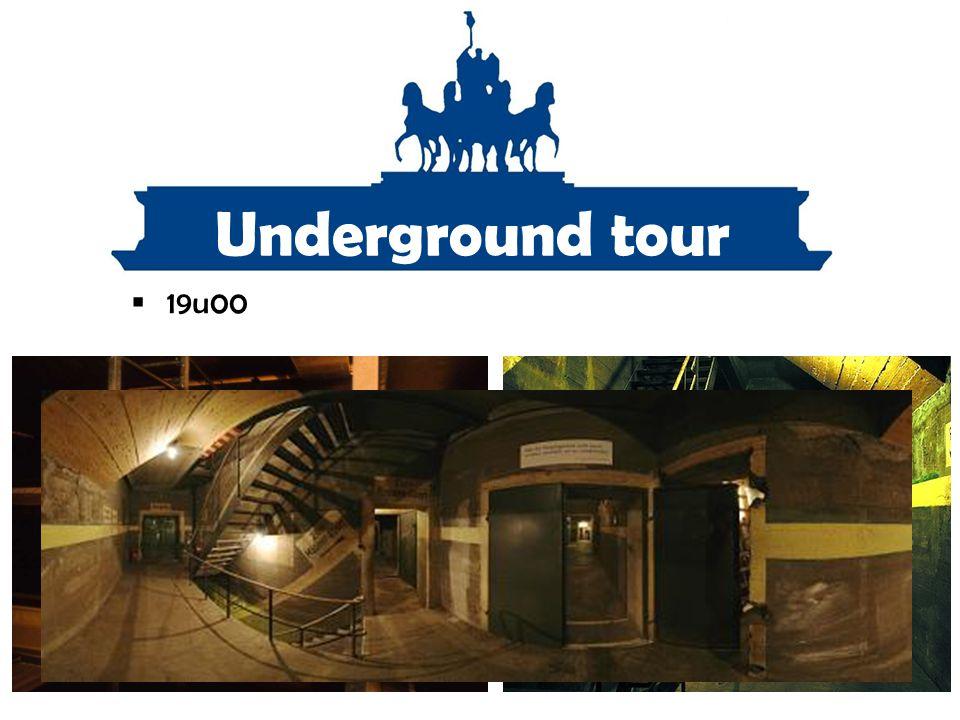 Underground tour  19u00