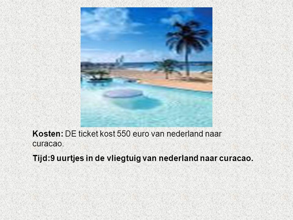 Kosten: DE ticket kost 550 euro van nederland naar curacao. Tijd:9 uurtjes in de vliegtuig van nederland naar curacao. Vul hier in, welk materiaal, ge