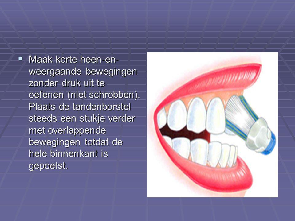  Doe dit tand voor tand totdat de hele binnenkant is gereinigd.