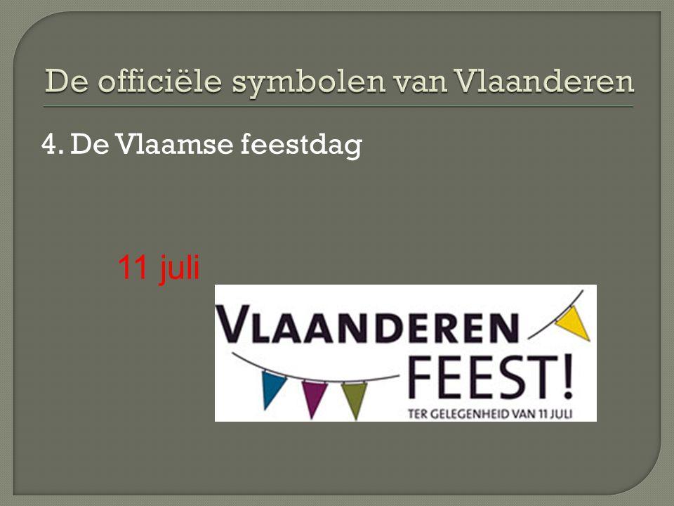 4. De Vlaamse feestdag 11 juli
