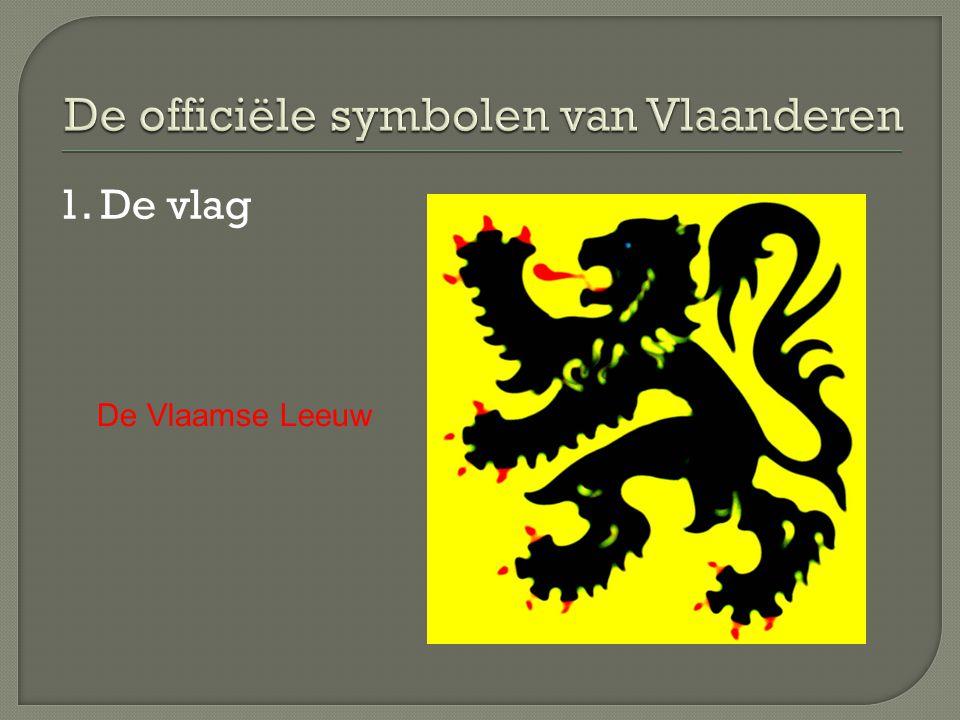 1. De vlag De Vlaamse Leeuw